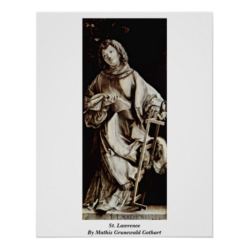St. Lawrence By Mathis Grunewald Gothart Posters