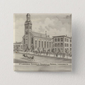 St Lawrence Catholic Church and School Pinback Button