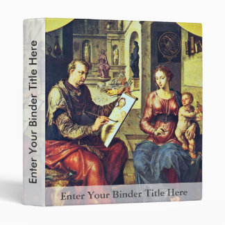 St. Luke Painting The Virgin By Marten Van Heemske 3 Ring Binder