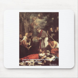 St Marcarius Love/Knowledge Quote Gifts & Cards Mouse Pad