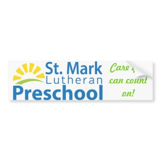 St. Mark Lutheran Preschool Bumper Sticker