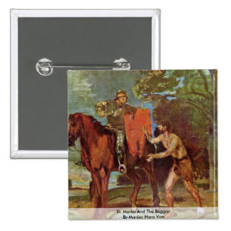 St. Martin And The Beggar By Marées Hans Von Pinback Buttons