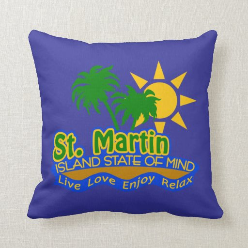 St. Martin Island State of Mind pillow