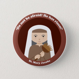 St. Mary Jacobe Pinback Button