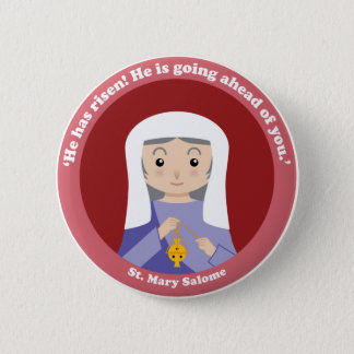St. Mary Salome Pinback Button