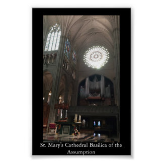 St. Mary's Cathedral Basilica of the Assumption Poster