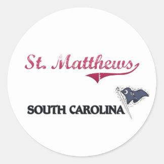 St. Matthews South Carolina City Classic Round Sticker