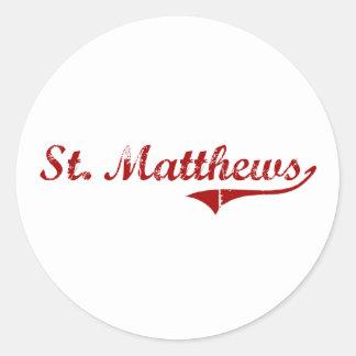 St. Matthews South Carolina Classic Design Round Sticker