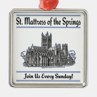 """""""St. Mattress Of The Springs"""" Church Ornaments"""