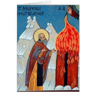 St. Maximus the Hut Burner Card
