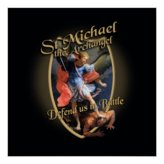 ST MICHAEL THE ARCHANGEL DEFEND US IN BATTLE POSTER