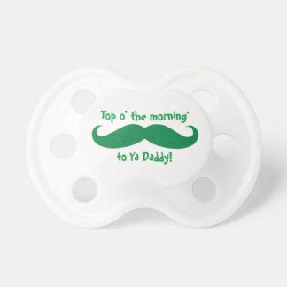 St. Paddy's Day TOP O' THE MORNIN' Baby Pacifier