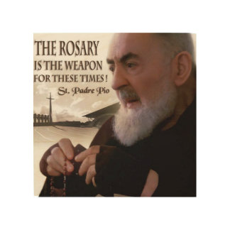 ST PADRE PIO AND THE ROSARY WOOD WALL DECOR