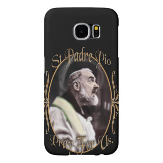 ST PADRE PIO  PRAY FOR US SAMSUNG GALAXY S6 CASE