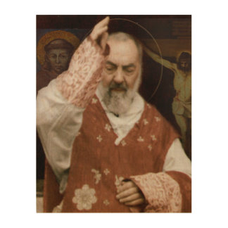 St.Padre Pio's Blessing. Devotional Image. Wood Wall Art
