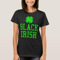 St Patrick Day black Irish T-Shirt
