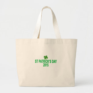 st patrick´s day 2015 T-Shirts '.png Large Tote Bag