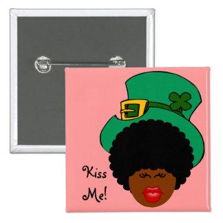 St Patrick s Day Humor Kiss Me I m Black Irish Button