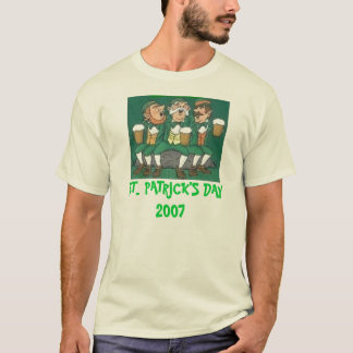 ST. PATRICK'S DAY  2007 T-Shirt
