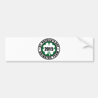 St. Patrick's day drinking team 2015 Car Bumper Sticker