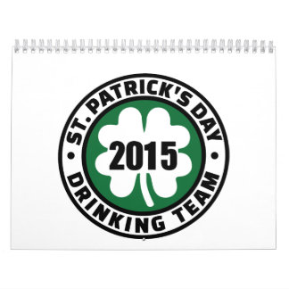 St. Patrick's day drinking team 2015 Calendars