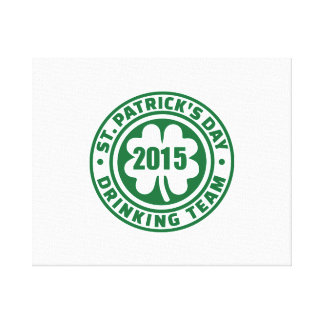 St. Patrick's day drinking team 2015 Gallery Wrapped Canvas