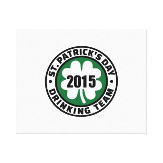 St. Patrick's day drinking team 2015 Stretched Canvas Print