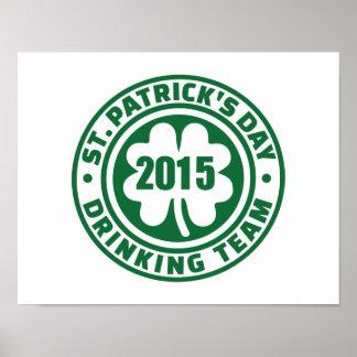 St. Patrick's day drinking team 2015 Print