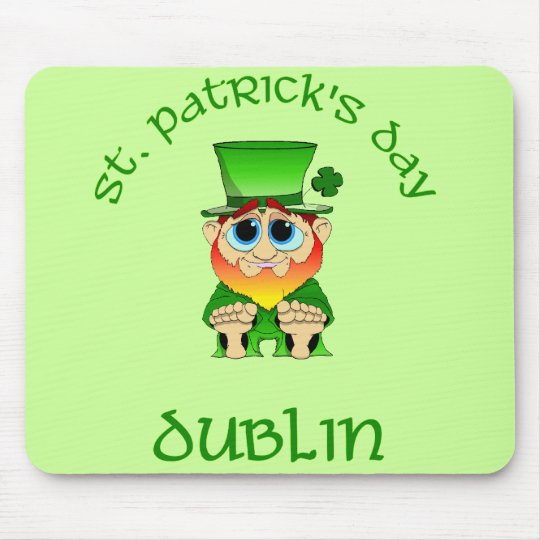 St Patricks Day ~ Dublin Mouse Pad
