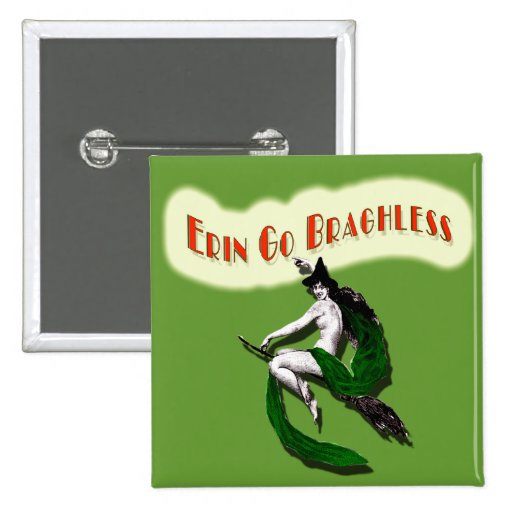 ST. PATRICKS DAY: ERIN GO BRAGHLESS 2 INCH SQUARE BUTTON