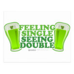 St Patrick's Day Feeling Single Seeing Double Postcards