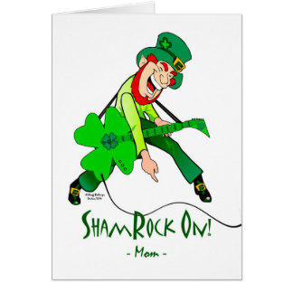 St. Patrick's Day for a Rock Star Mother, Rock On Card