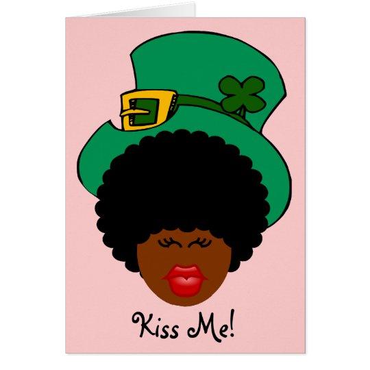 St. Patrick's Day Humor: Kiss Me. I'm Black Irish! Card