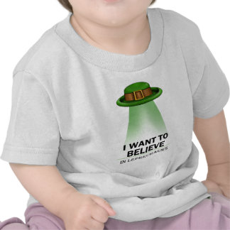 st. patrick's day, I want to believe Tshirt