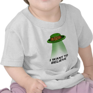 st. patrick's day, I want to believe T Shirts