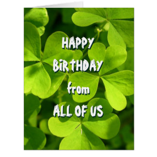 St. Patrick's Day Irish Birthday From All Large Greeting Card