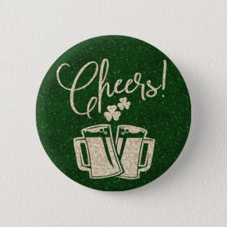 St Patricks Day Irish Cheers for Beers   Green Button