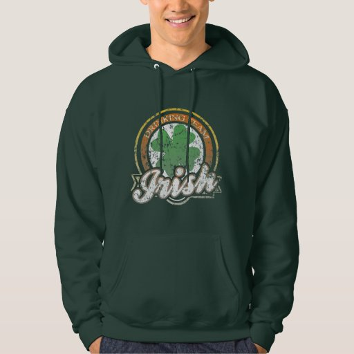St Patrick's Day Irish Drinking Team Hoodie