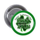 St Patrick's Day  - Irish Stud Pinback Buttons