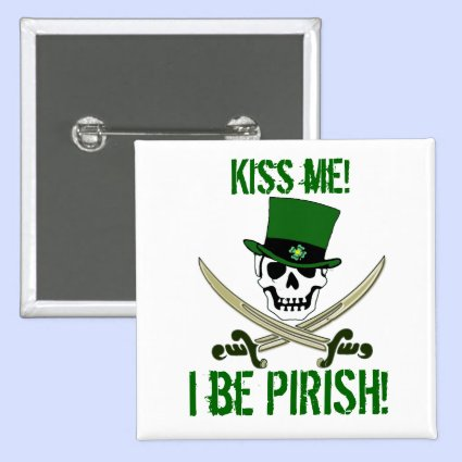 "St Patricks Day Jolly Roger Pirate ""Kiss Me"" Pin"