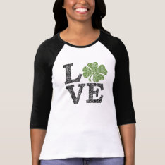 St Patricks Day Love With Shamrock T-shirt at Zazzle