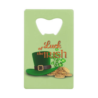 """St. Patrick's Day - """"Luck of the Irish"""" Credit Card Bottle Opener"""