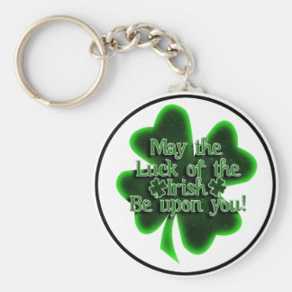 St. Patrick's Day - May The Luck Of The Irish... Keychain