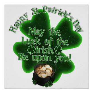 St. Patrick's Day - May the Luck of the Irish... Print