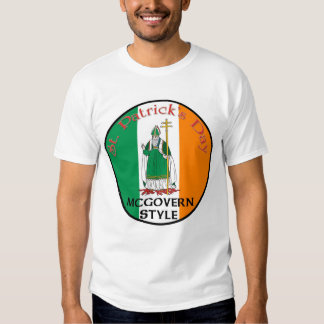 St. Patrick's Day - McGovern Style Tshirts