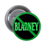 St. Patrick's Day No Blarney Allowed Pin