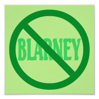 St. Patrick's Day No Blarney Allowed Poster