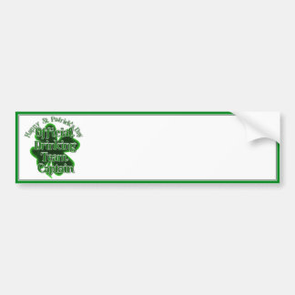 St Patrick's Day  - Official Drinking Team Capt Car Bumper Sticker