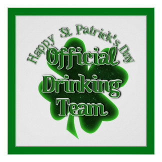 St Patrick's Day  - Official Drinking Team Poster