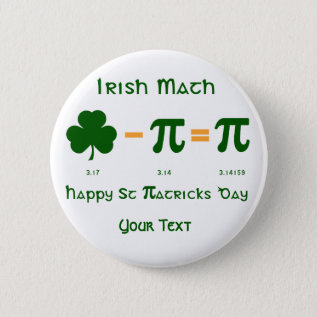 St Patricks Day & Pi Day Button Badge Name Tag at Zazzle